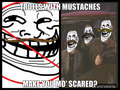 Trolls With Mustaches