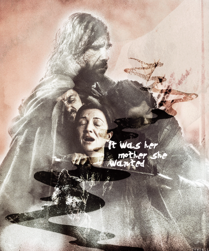 Catelyn & Arya