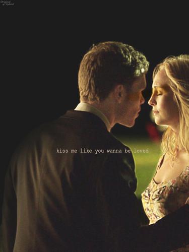 Kiss me like toi wanna be loved