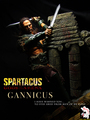 Custom one sixth Gannicus