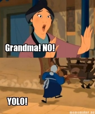 Gramma YOLO!