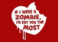 I'd Eat You The Most - zombies photo