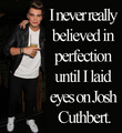 Josh U Belong Wiv Me (Perfection)
