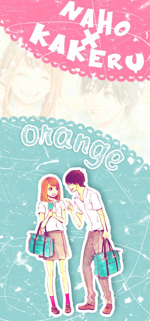 Kakeru And Naho Orange Takano Ichigo Fan Art 34764563 Fanpop