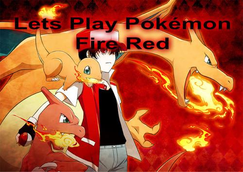 lets play pokemon fire reda