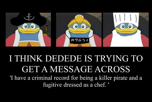 Dedede and disguises...