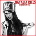 Natalia Kills - Not In Love - natalia-kills fan art