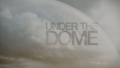 Under The Dome - TV Intro Logo