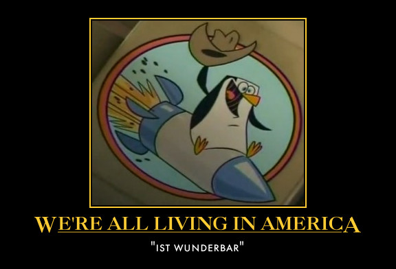 We're all living in America