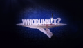 Whodunnit - Intro Logo