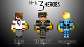 the three heros - skydoesminecraft fan art