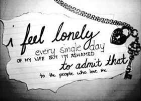 Ashamed of being lonely