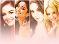 PLL - Lucy, Shay, Troian & Ashley