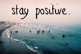 Advice wallpaper possibly containing a sunset, an oceanfront, and a lakeside entitled Stay Positive.