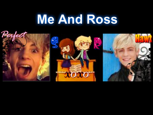 me and ross