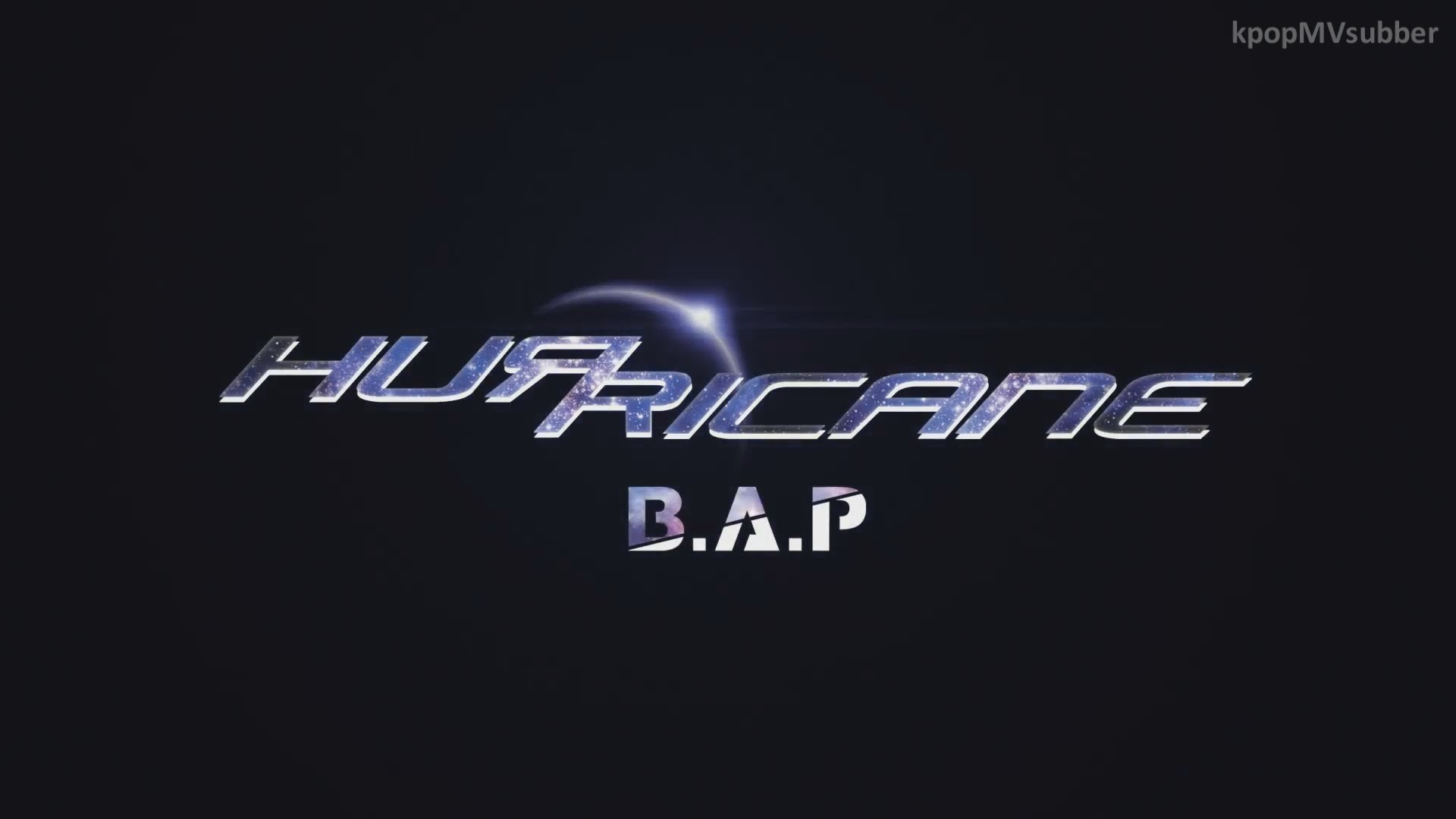 B.A.P - Hurricane MV ~♥