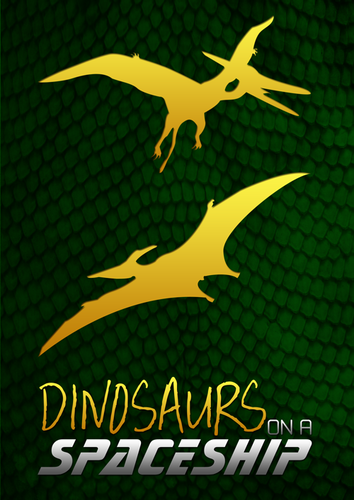 Dinosaurier on a Spaceship