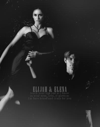 Elena & Elijah ♥