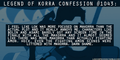 LOK Confession #1043 - avatar-the-legend-of-korra photo
