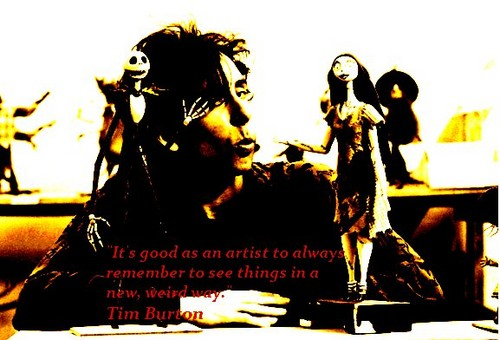 Tim 버튼, burton quote