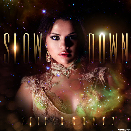 selena gomez slow down ♥