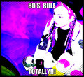 80's rule  - the-80s fan art
