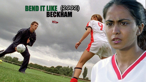Bend It Like Beckham 2002