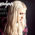 Ke$ha - Past Lives - kesha fan art