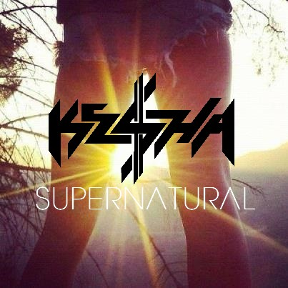 Ke$ha - Supernatural