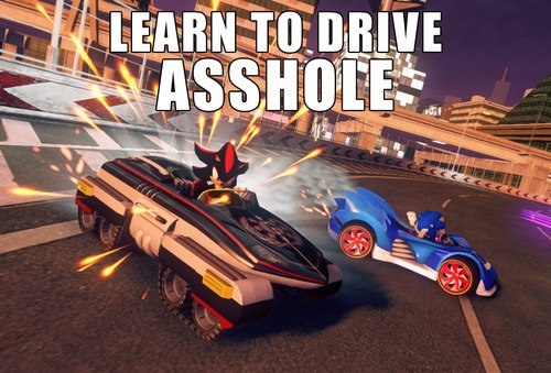LEARN TO DRIVE ASSHOLE