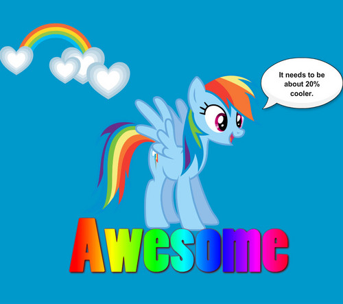 Rainbow Dash is awesome