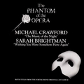 The Music of the Night Michael Crawford, Sarah Brightman Wishing You Were Somehow Here Again LP   - the-phantom-of-the-opera photo