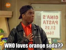 Who loves orange soda