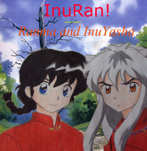 InuYasha and Ranma