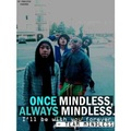 Once Mindless Always Mindless If Your Gonna Be Mindless Than Stay Mindless - mindless-behavior photo