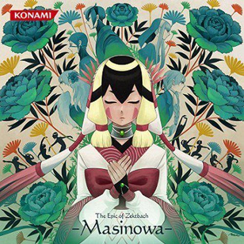 The Epic of Zektbach -Masinowa-
