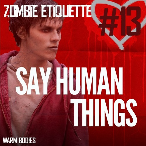Warm Bodies Movie fond d'écran with animé titled Zombie Etiquette