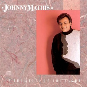 "1989 Columbia Johnny Mathis Release, ""In The Still Of The Night"""