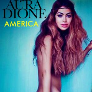 Aura Dione - America