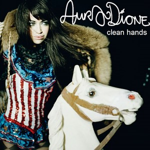 Aura Dione - Clean Hands