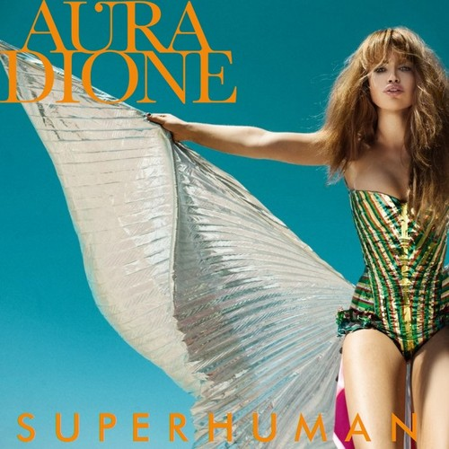 Aura Dione Fanclub দেওয়ালপত্র probably containing a leotard, a ককটেল dress, and a maillot called Aura Dione - Superhuman
