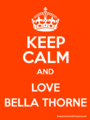 Bella Keep Calm - bella-thorne photo