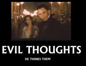 Evil thoughts - he thinks them