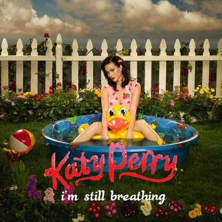 Katy Perry - I'm Still Breathing