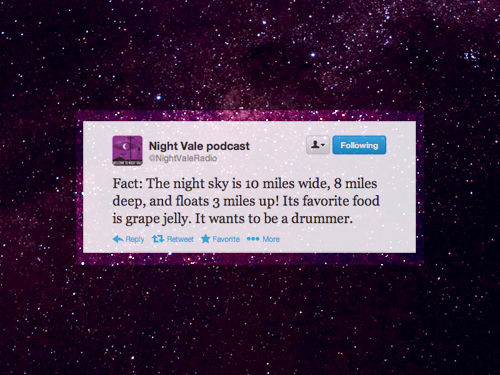 Love Vale Wallpapers : Welcome to Night Vale images Night Vale quote wallpaper ...