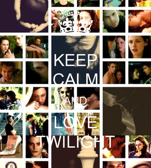 Keep Calm and প্রণয় Twilight