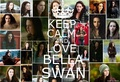 Keep calm and love Bella Swan - made by Ninaa_ - twilight-series fan art