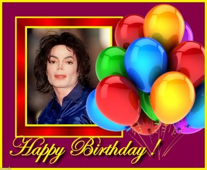 Michael,Happy Birthday!