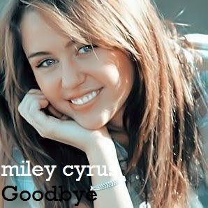 Miley Cyrus - Goodbye