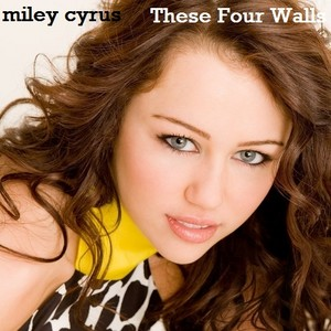 Miley Cyrus - These Four Walls